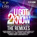 U Got 2 Know The Remixes