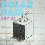 Cry x3