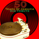 VARIOUS - 50 Years Of Jamaica Dub Tribute (Front Cover)