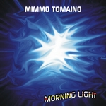 MIMMO TOMAINO - Morning Light (Front Cover)