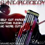 QUANTIC SPECTROSCOPY - Self Cut Parody (Front Cover)