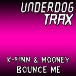 K FINN/MOONEY - Bounce Me (Front Cover)
