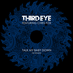 Talk My Baby Down: The Remixes
