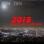 CSIZI, Kevin - 2019 Sounds Of The Future (Front Cover)