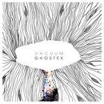 GHOSTEK - Vacuum EP (Front Cover)