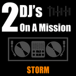 2 DJS ON A MISSION - Storm (Front Cover)