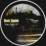 BEATS SOUNDS - Under Groove EP (Front Cover)