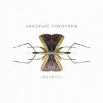 YOKOYAMA, Haruyuki - Bounce EP (Front Cover)