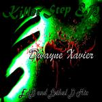 DWAYNE XAVIER - Killer'Step (Front Cover)
