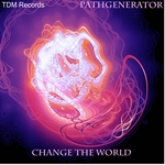 PATH GENERATOR - Change The World (Front Cover)