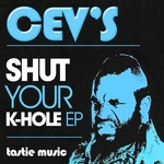 CEVS - Shut Your K Hole EP (Front Cover)