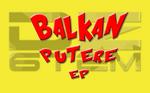 Balkan Putere EP