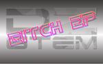 Bitch EP