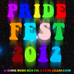 Pride Fest 2012: 30 Dance Music Hits For A Pride Celebration