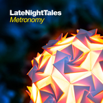METRONOMY/VARIOUS - Late Night Tales (unmixed tracks) (Front Cover)