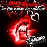 DJAMSINCLAR - In The Name Of Love EP (Front Cover)