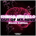 Out Of My Mind (Remix Edition)
