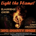 ELMBRIDGE CHOIR feat ANDY ABRAHAM - Light The Flame Charity Single 2012 Paralympic Games (Front Cover)