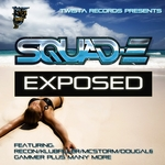 SQUAD E/VARIOUS - Exposed (unmixed tracks) (Front Cover)