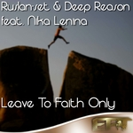 Leave To Faith Only (remixes)