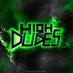 HIGH DUDES - This Is Dubstep (Front Cover)