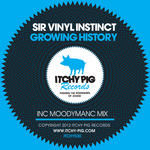 SIR VINYL INSTINCT - Growing History (Front Cover)