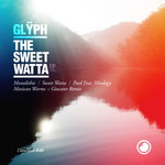 Sweet Watta EP