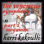 KAKOULLI, Harri - The Venomous Symphony Part Two Megamix (Front Cover)