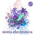 Siesta Electronica Vol 5