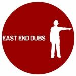 East End Dubs 004