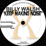 Keep Making Noise