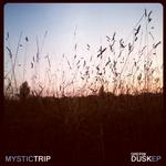 MYSTIC TRIP - Dusk EP (Front Cover)