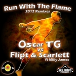 Run With The Flame (2012 remixes)