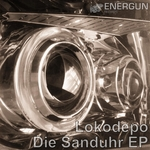 LOKODEPO - Die Sanduhr EP (Front Cover)