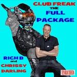 Club Freak: The Full Package