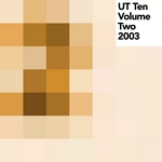 UT Ten Vol 2 (2003)