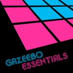 VARIOUS - Gazeebo Essentials (Front Cover)