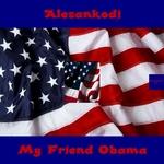 My Friend Obama