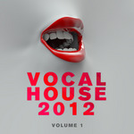 Vocal House 2012 Vol 1