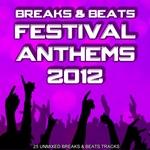 Breaks & Beats Festival Anthems 2012