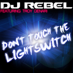 Don't Touch the Lightswitch