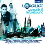 Worldwide 001 (mixed by Matrix & Futurebound) (unmixed tracks)