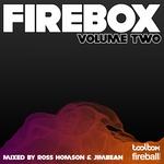 Firebox Volume 2 (mixed by Ross Homson & JimBean) (unmixed tracks)