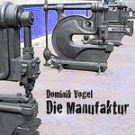 Die Manufaktur