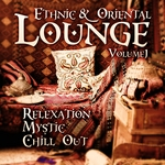 VARIOUS - Ethnic & Oriental Lounge Vol 1: Relexation Mystic Chill Out (Front Cover)