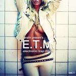 ETM: Electronic Trap Music
