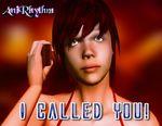 I Called You