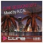 Tune Sessions 2012 Mixed by ACN