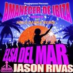 ELSA DEL MAR/JASON RIVAS - Amanecer De Ibiza (Ooriginal Mix & Halo Darka remix) (Front Cover)