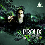 PROLIX feat MC COPPA - On Like That EP (Front Cover)